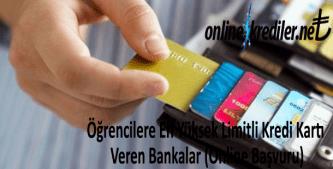 Öğrencilere En Yüksek Limitli Kredi Kartı Veren Bankalar (Online Başvuru)