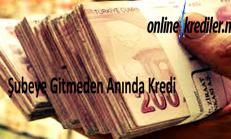 Şubeye Gitmeden Online Kredi Veren Bankalar 2019