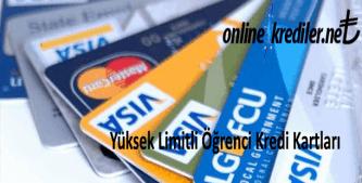 Yüksek Limitli Öğrenci Kredi Kartları