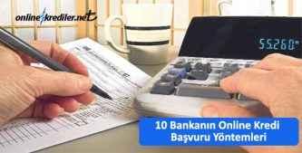 10 Bankanın Online Kredi Başvuru Yöntemleri