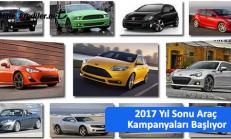 2017 Yıl Sonu Araç Kampanyaları Başlıyor