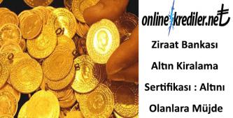 Ziraat Bankası Altın Kiralama Sertifikası : Altını Olanlara Müjde