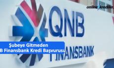 Şubeye Gitmeden QNB Finansbank Anında Kredi Başvurusu