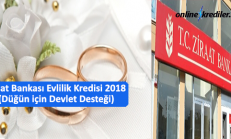 Ziraat Bankası Evlilik Kredisi 2019 (Düğün için Devlet Desteği)