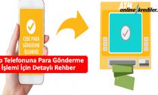 Cep Telefonuna Para Gönderme İşlemi İçin Detaylı Rehber