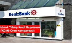 Denizbank Yılbaşı Kredisi Başvurusu (%0,99 Oran Kampanyası)