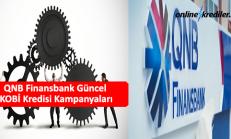 QNB Finansbank Güncel KOBİ Kredisi Kampanyaları 2019
