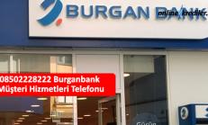 08502228222 Burganbank Müşteri Hizmetleri Telefonu