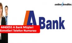 4440055 A Bank Müşteri Hizmetleri Telefon Numarası