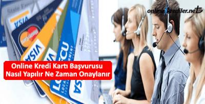 Online Kredi Kartı Başvurusu Nasıl Yapılır Ne Zaman Onaylanır