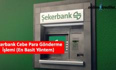 Şekerbank Cebe Para Gönderme İşlemi (En Basit Yöntem)
