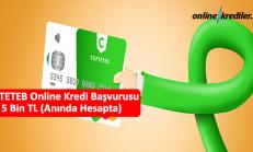 CEPTETEB Online Kredi Başvurusu 5 Bin TL (Anında Hesapta)