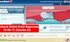 Denizbank Online Kredi Başvurusu 30 Bin TL (Hesaba Al)