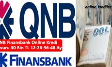 QNB Finansbank Online Kredi Başvuru 30 Bin TL 12-24-36 Ay