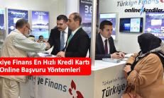 Türkiye Finans En Hızlı Kredi Kartı Online Başvuru Yöntemleri