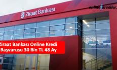 Ziraat Bankası Online Kredi Başvurusu 30 Bin TL 36 Ay