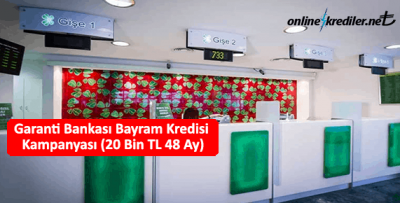 Garanti Bankası Bayram Kredisi Kampanyası (20 Bin TL 36 Ay)