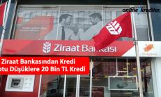 Ziraat Bankasından Kredi Notu Düşüklere 20 Bin TL Kredi