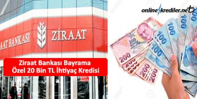 Ziraat Bankası Bayrama Özel 20 Bin TL İhtiyaç Kredisi
