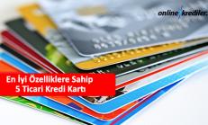En İyi Özelliklere Sahip 5 Ticari Kredi Kartı