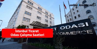 İstanbul (İTO) Ticaret Odası Çalışma Saatleri