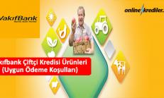 Vakıfbank Çiftçi Kredisi Ürünleri (Uygun Ödeme Koşulları)