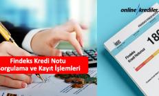 Findeks Kredi Notu Sorgulama Kayıt İşlemleri