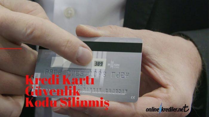 Kredi Kartı Güvenlik Kodu Silinmiş Ne Yapabilirim
