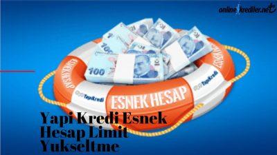 Yapı Kredi Esnek Hesap Limit Yükseltme