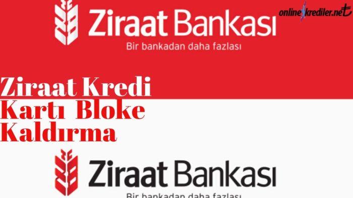 Ziraat Kredi Kartı Bloke Kaldırma İşlemi