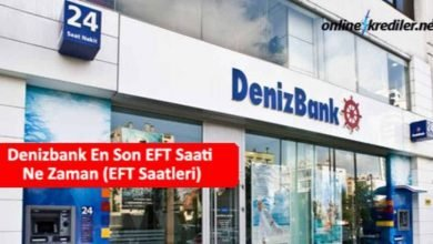 Photo of Denizbank En Son EFT Saati Ne Zaman (EFT Saatleri)