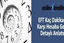 Photo of EFT Kaç Dakikada Karşı Hesaba Geçer : Detaylı Anlatım