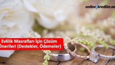 Photo of Evlilik Masrafları İçin Çözüm Önerileri (Destekler, Ödemeler)