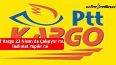Photo of PTT Kargo 23 Nisan da Çalışıyor mu Teslimat Yapılır mı