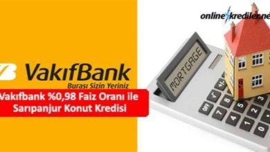 Photo of Vakıfbank %0,79 Faiz Oranı ile Sarıpanjur Konut Kredisi
