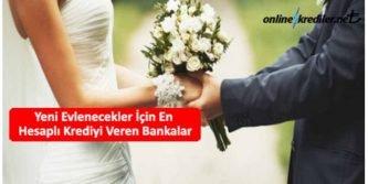 yeni evleneceklere kredi