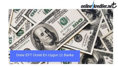 Photo of Dolar EFT Ücreti En Uygun 11 Banka