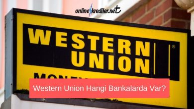 Photo of Western Union Hangi Bankalarda Var?